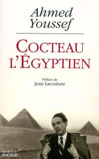 Cocteau l'Égyptien