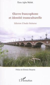 Oeuvre francophone et identité transculturelle