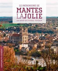 Le patrimoine de Mantes-la-Jolie