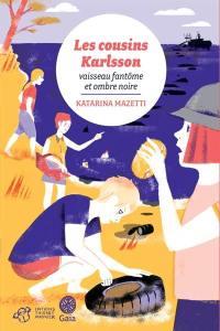 Les cousins Karlsson, Vaisseau fantôme et ombre noire