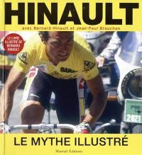 Hinault : le mythe illustré