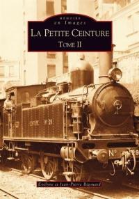 La Petite Ceinture. Volume 2,