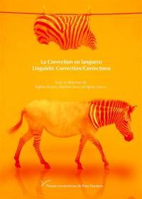 La correction en langue(s) = Linguistic correction-correctness