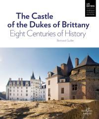 The castle of the dukes of Britanny