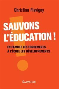 Sauvons l'éducation !