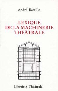 Lexique de la machinerie théâtrale