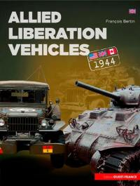 Allied Liberation vehicles : United States, Great Britain, Canada