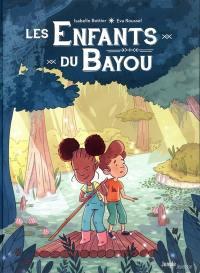 Les enfants du bayou. Volume 1, Le rougarou