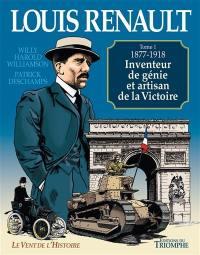 Louis Renault. Volume 1, 1877-1918