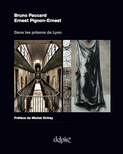 Dans les prisons de Lyon
