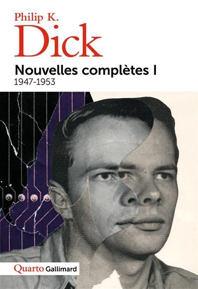 Nouvelles complètes. Volume 1, 1947-1953