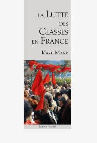 La lutte des classes en France (1848-1850)