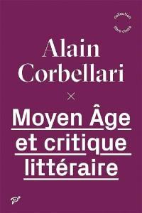 Moyen Age et critique littéraire
