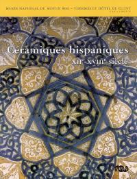 Céramiques hispaniques, XIIe-XVIIIe siècle