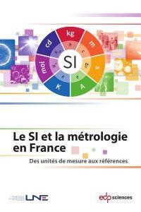 Le SI et la métrologie en France