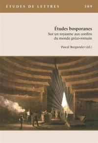 Etudes de lettres. n° 309, Etudes bosporanes