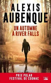 River Falls. Volume 2, Un automne à River Falls