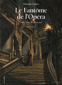 Le fantôme de l'Opéra, Première partie