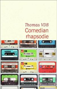 Comedian rhapsodie