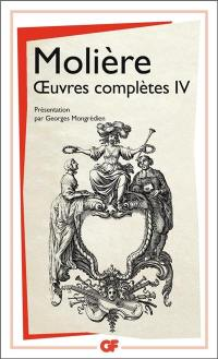 Oeuvres complètes. Volume 4,