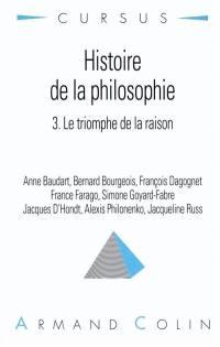 Histoire de la philosophie. Volume 3, Le triomphe de la raison