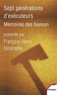 Sept générations d'exécuteurs : mémoires des Sanson