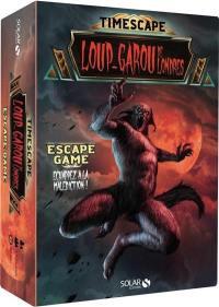 Loup-garou de Londres : escape game