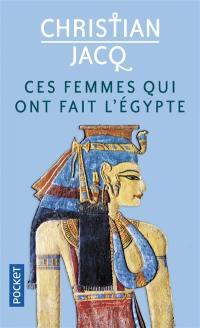 Ces femmes qui ont fait l'Egypte