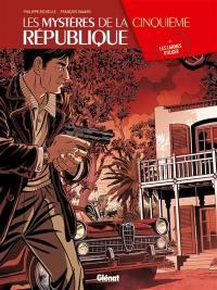 Les mystères de la cinquième République. Volume 3, Les larmes d'Alger