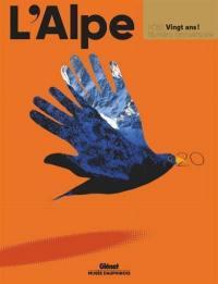 Alpe (L'). n° 83, 20 ans !