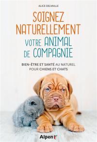 Soignez naturellement votre animal de compagnie