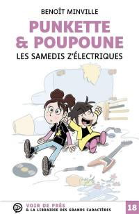Punkette & Poupoune. Les samedis z'électriques