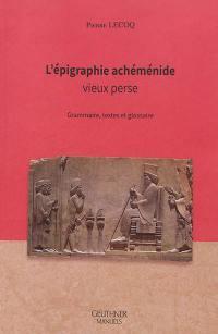 L'épigraphie achéménide