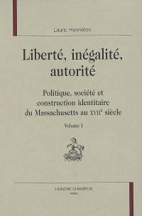 Liberté, inégalité, autorité