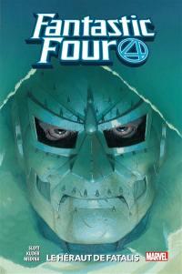 Fantastic Four. Volume 3, Le héraut de Fatalis