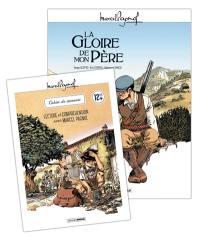 M. Pagnol en BD : La gloire de mon père + cahier de jeux