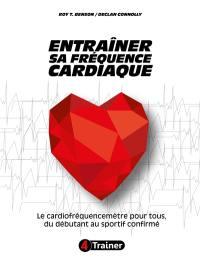 Entraîner sa fréquence cardiaque