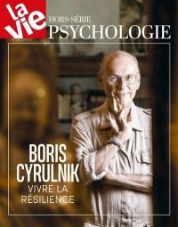 Vie, hors-série (La), Boris Cyrulnik