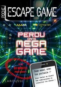 Perdu dans Mega Game