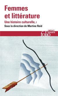 Femmes et littérature. Volume 1, Moyen Age-XVIIIe siècle
