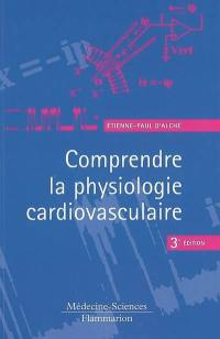 Comprendre la physiologie cardio-vasculaire