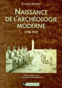 Naissance de l'archéologie moderne