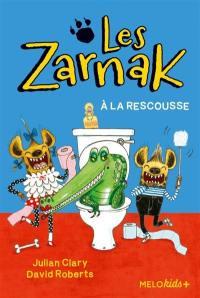 Les Zarnak. Volume 2, Les Zarnak à la rescousse
