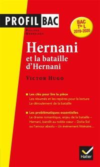Hernani (1830) et la bataille d'Hernani, Victor Hugo
