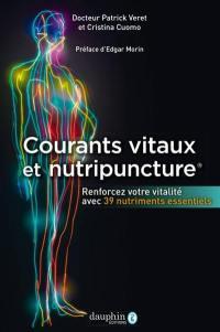 Courants vitaux et nutripuncture