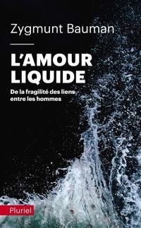 L'amour liquide