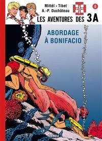 Les aventures des 3A. Volume 8, Abordage à Bonifacio