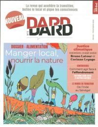 Dard/Dard : la revue qui accélère la transition, butine le local et pique les consciences. n° 2, Alimentation