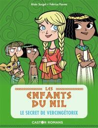 Les enfants du Nil. Volume 6, Le secret de Vercingétorix