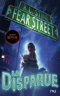Fear street. Vol. 1. La disparue